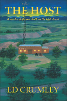 The Host: A Novel of Life and Death on the High Desert (Paperback)