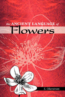 The Ancient Language of Flowers (Paperback)