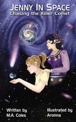 Chasing the Killer Comet - Jenny in Space (Paperback)