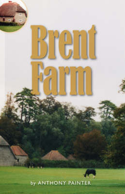 Brent Farm (Paperback)