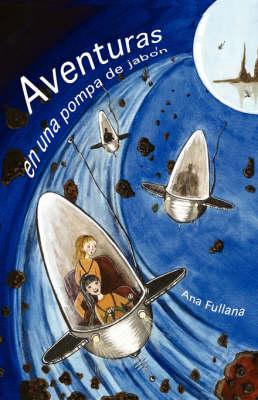 Aventuras En Una Pompa De Jabon (Paperback)