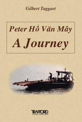 Peter Hoc, V.N. May: A Journey (Paperback)
