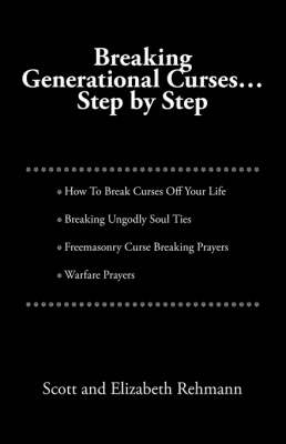 Breaking Generational Curses: Step by Step (Paperback)