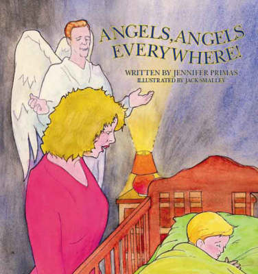 Angels, Angels Everywhere! (Paperback)