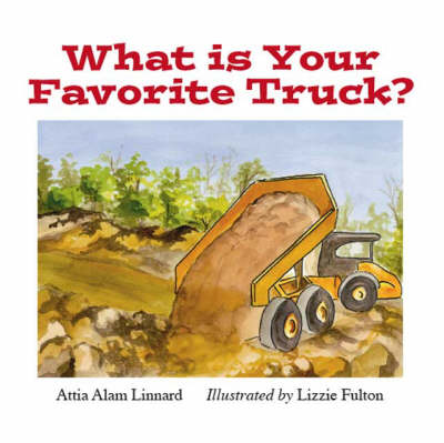 What is Your Favorite Truck? (Paperback)