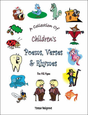 A Collection of Children's Poems, Verses and Rhymes for All Ages (Paperback)