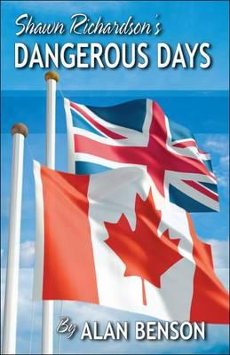 Shawn Richardson's Dangerous Days (Paperback)