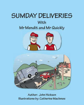 Sumday Deliveries with Mr Mendit and Mr Quickly (Paperback)