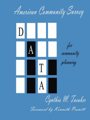 American Community Survey Data for Community Planning (Paperback)