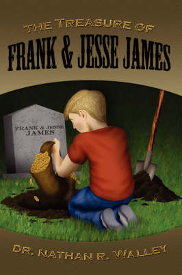 The Treasure of Frank and Jesse James (Paperback)
