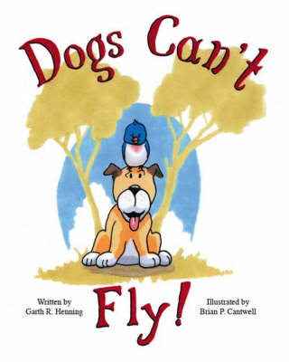 Dogs Can't Fly! (Paperback)