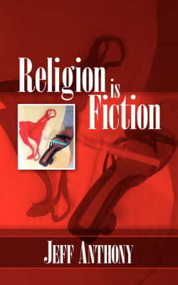 Religion is Fiction (Paperback)