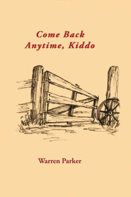 Come Back Anytime, Kiddo (Paperback)