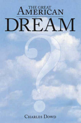 The Great American Dream (Paperback)