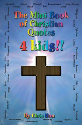 The Mini Book of Christian Quotes 4 Kids (Paperback)