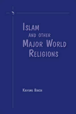 Islam and Other Major World Religions (Paperback)