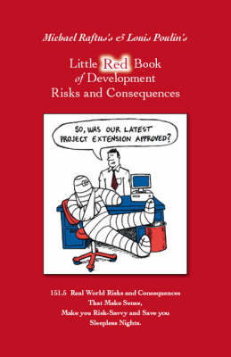 Little Red Book of Development Risks and Consequences (Paperback)