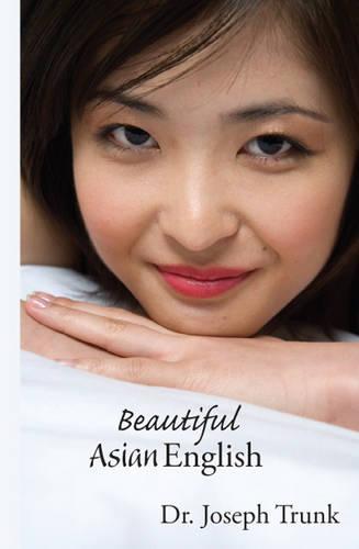 Beautiful Asian English (Paperback)