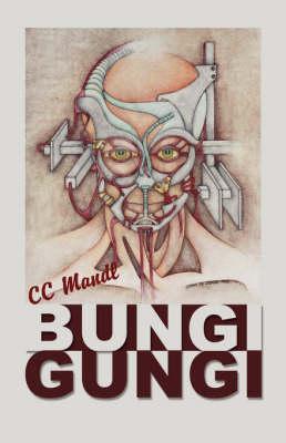 Bungi Gungi (Paperback)