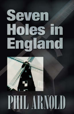 Seven Holes in England (Paperback)