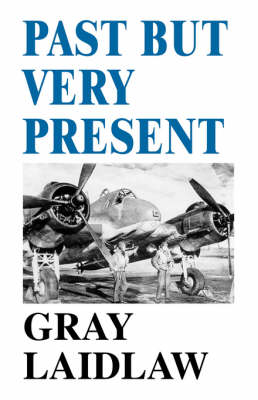 Past But Very Present (Paperback)