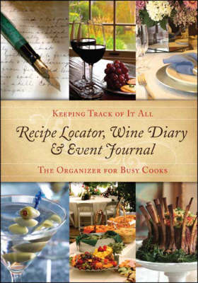 Recipe Locator, Wine Diary and Event Journal: Find Your Recipes Fast! (Paperback)