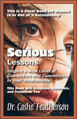 Serious Lessons: Inspire a New Level of Connection and Commitment in Your Relationship (Paperback)