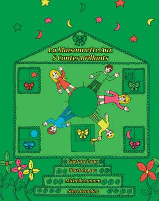 La Maisonnette Aux 5 Contes Brillants (Paperback)