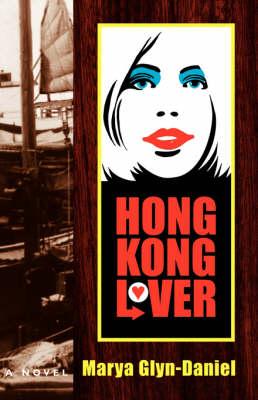 Hong Kong Lover (Paperback)