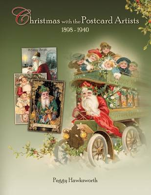 Christmas with the Postcard Artists 1898-1940 (Paperback)