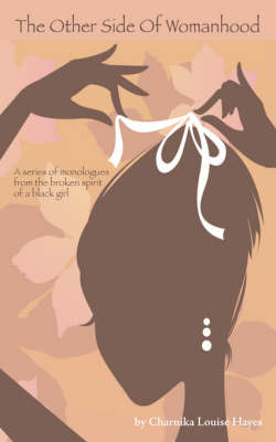 The Other Side of Womanhood (Paperback)