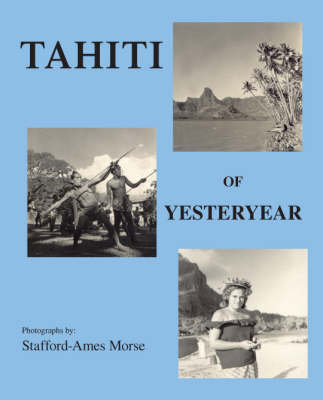 Tahiti of Yesteryear (Paperback)