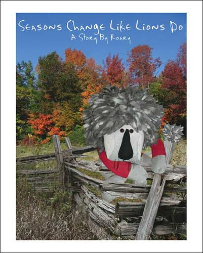 Seasons Change Like Lions Do (Paperback)