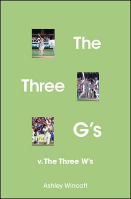 The Three G's: v. the Three W's (Paperback)