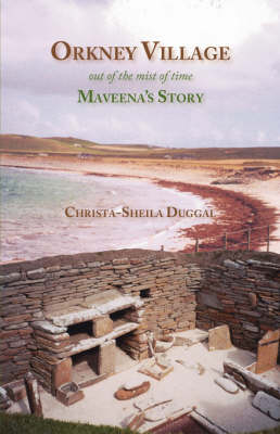 Orkney Village: Out of the Mist of Time - Maveena's Story (Paperback)