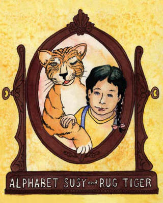 Alphabet Susy and Rug Tiger (Paperback)
