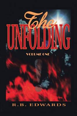 The Unfolding: v. 1 (Paperback)