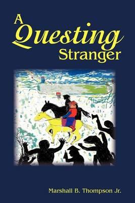 A Questing Stranger (Paperback)