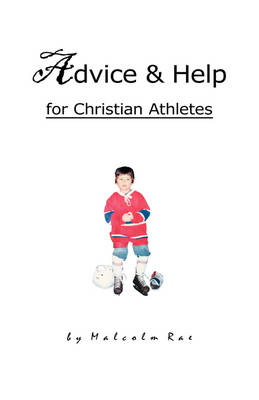 Advice and Help for Christian Athletes (Hardback)