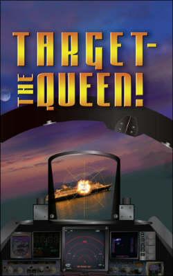 Target: The Queen! (Paperback)