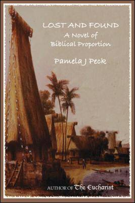 Lost and Found: A Novel of Biblical Proportion (Paperback)