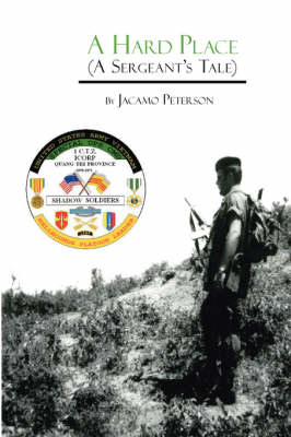 A Hard Place: A Sergeants Tale (Paperback)