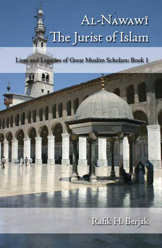 Al-Nawawi: The Jurist of Islam (Paperback)