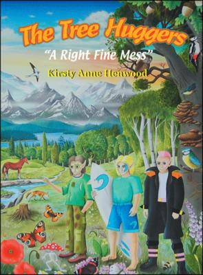 The Tree Huggers: A Right Fine Mess (Paperback)