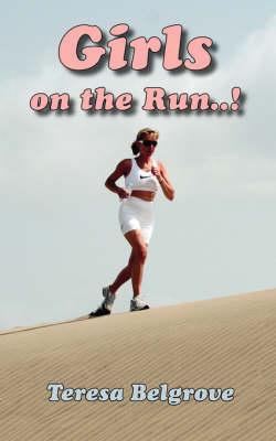 Girls on the Run..! (Paperback)