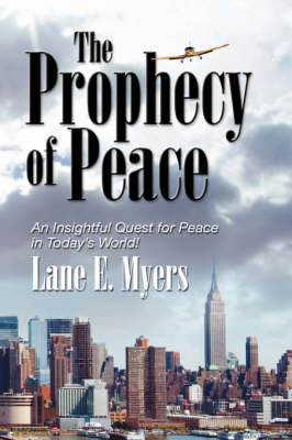 The Prophecy of Peace (Hardback)