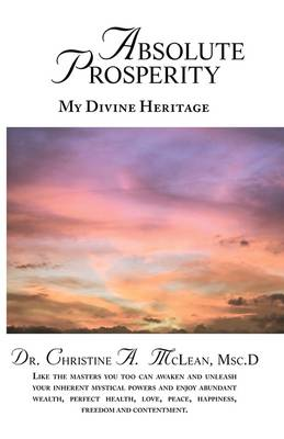 Absolute Prosperity: My Divine Heritage (Paperback)