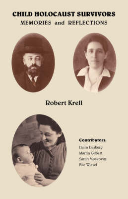 Child Holocaust Survivors: Memories and Reflections (Paperback)