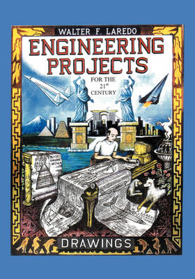 Engineering Projects for the 21st Century (Paperback)