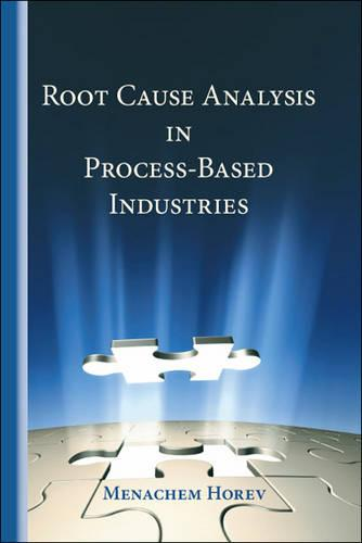 Root Cause Analysis in Process-based Industries (Paperback)